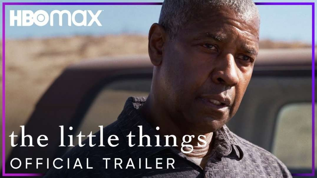 The Little Things   Official Trailer   HBO Max